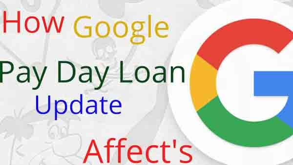 Google Pay Day Loan Update